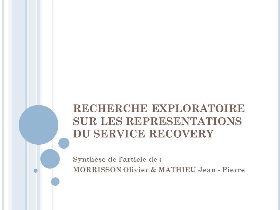 RECHERCHE EXPLORATOIRE SUR LES REPRESENTATIONS DU SERVICE RECOVERY