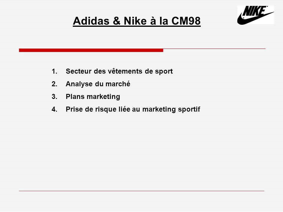 Adidas & Nike à la CM98 Secteur des vêtements de sport