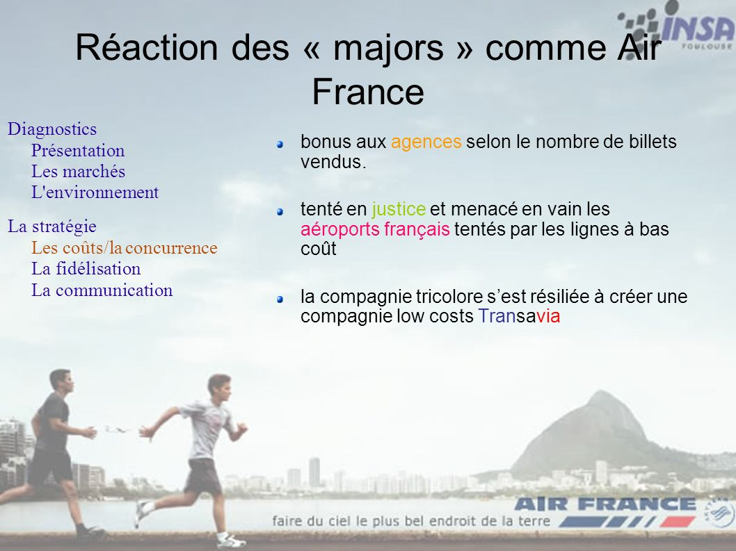 Réaction des « majors » comme Air France