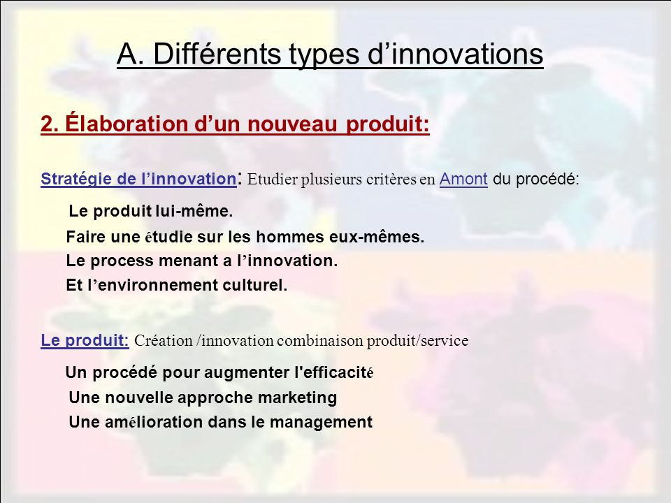 A. Différents types d'innovations