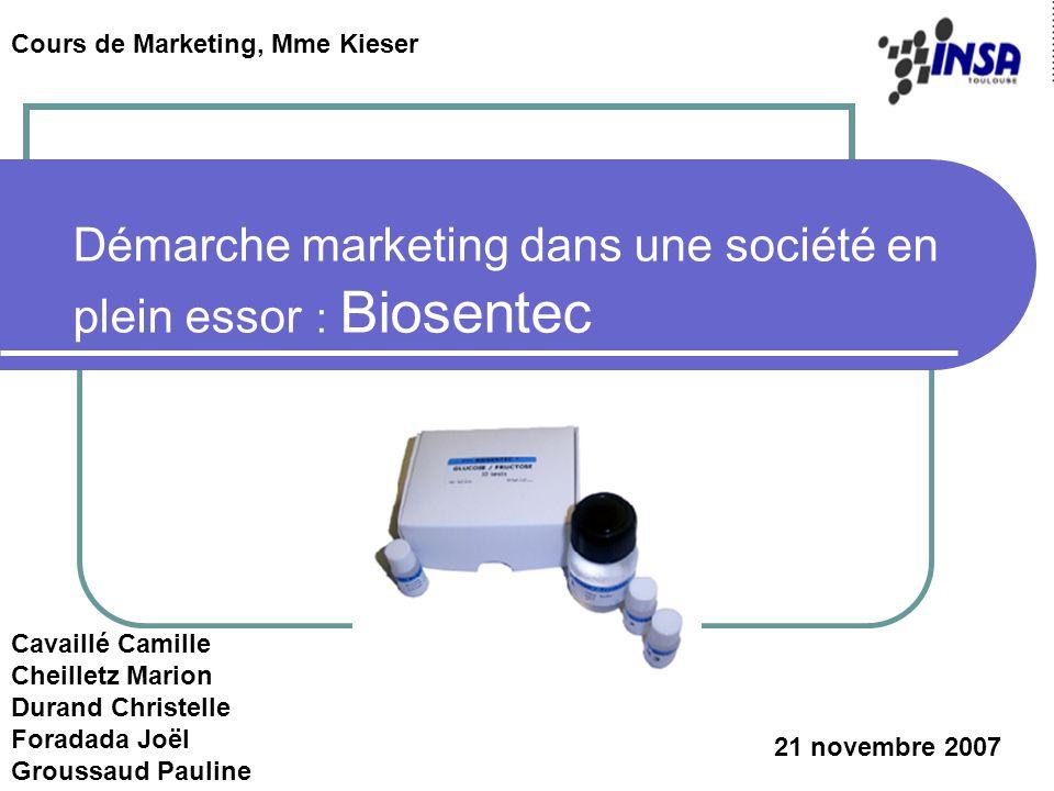Démarche marketing dans une société en plein essor : Biosentec