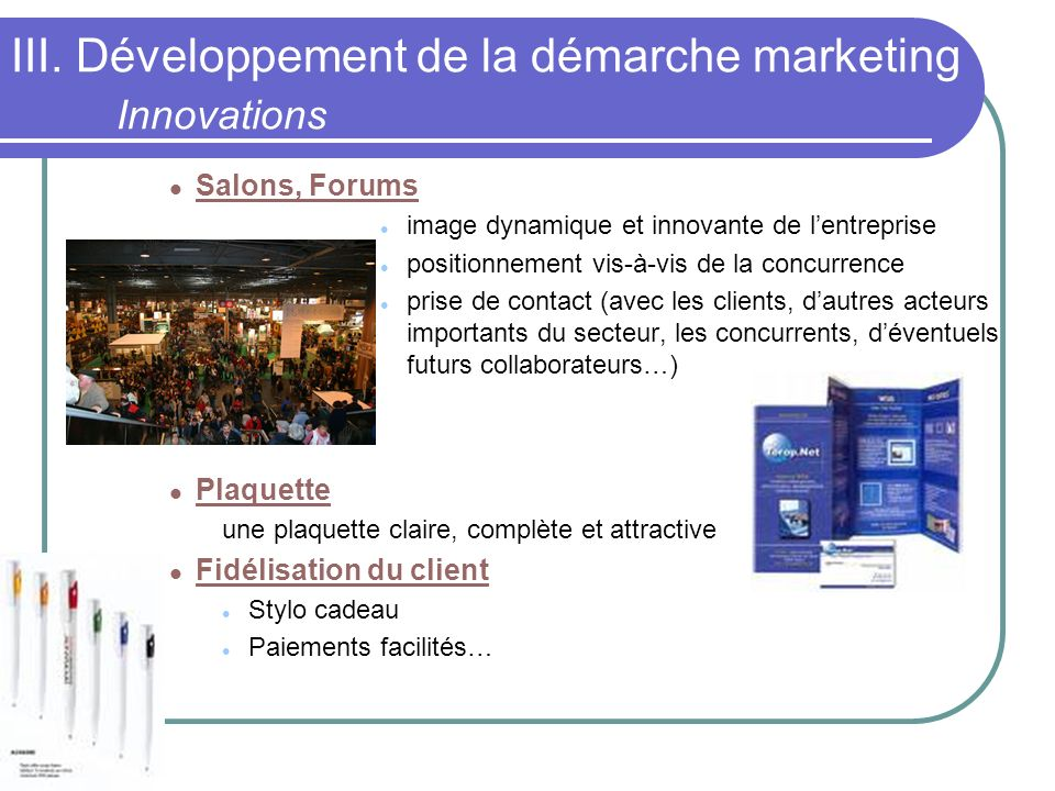 III. Développement de la démarche marketing Innovations