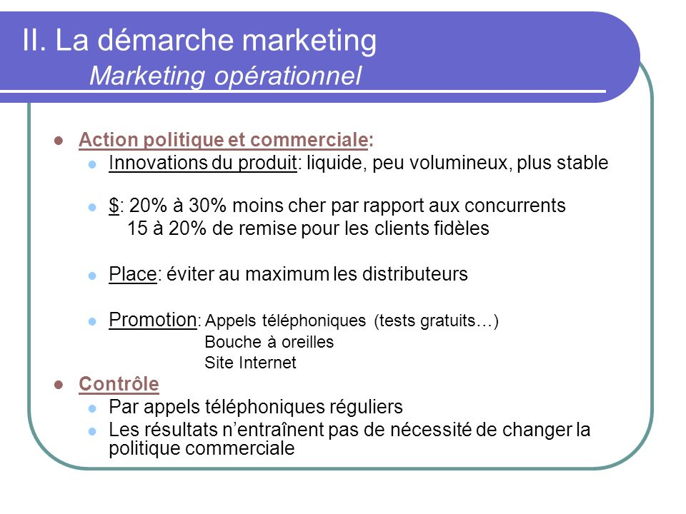 II. La démarche marketing