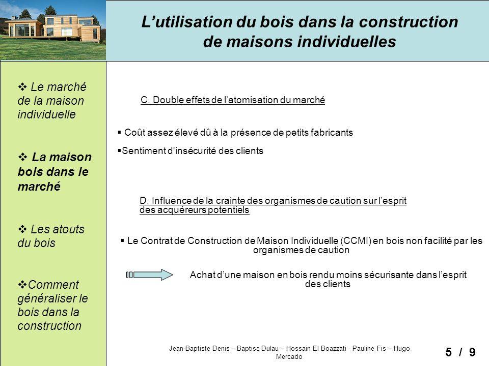 L utilisation du bois dans la construction de maisons individuelles ppt t l charger - Cout de la construction d une maison ...