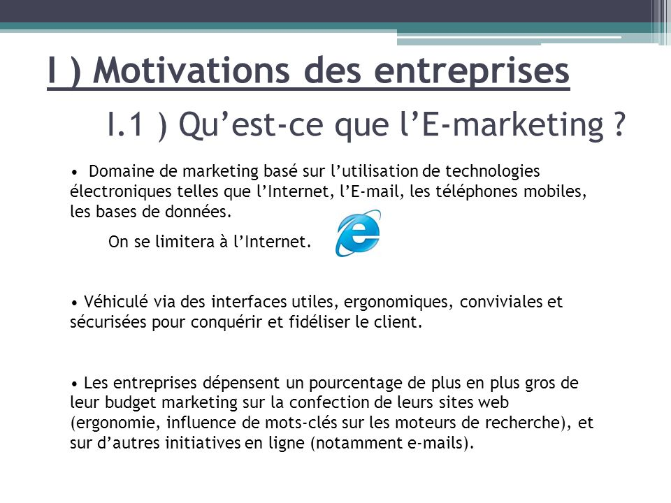 I.1 ) Qu'est-ce que l'E-marketing