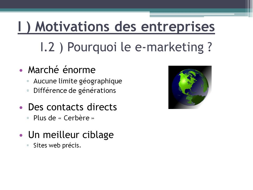 I.2 ) Pourquoi le e-marketing