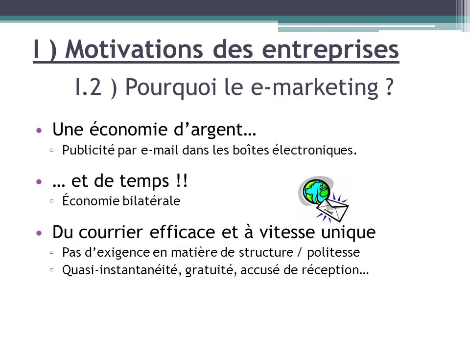 I ) Motivations des entreprises