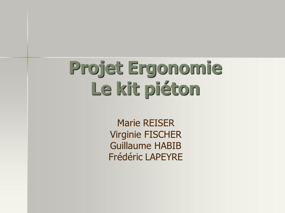 Projet Ergonomie Le kit piéton