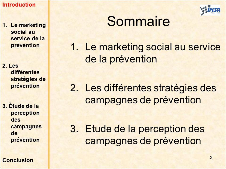 Sommaire Le marketing social au service de la prévention
