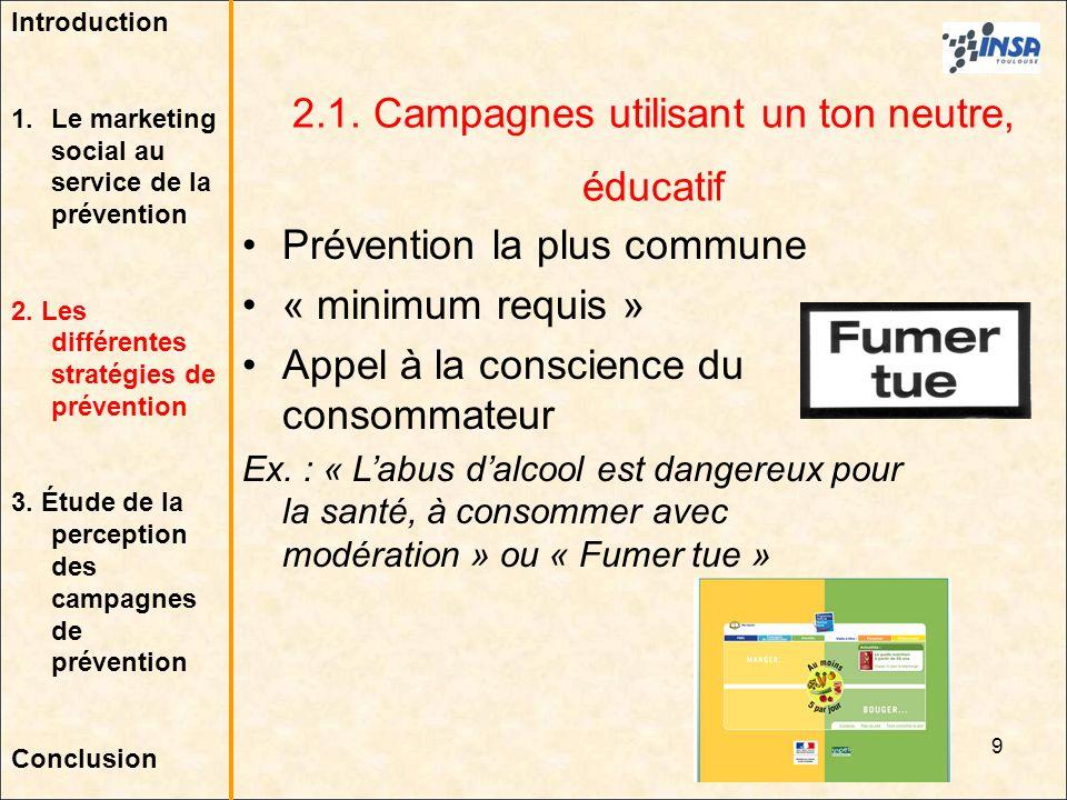 2.1. Campagnes utilisant un ton neutre, éducatif