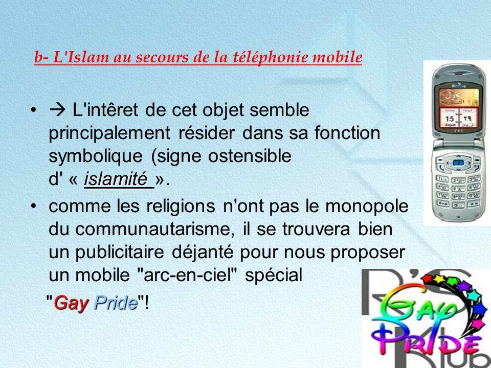 b- L Islam au secours de la téléphonie mobile
