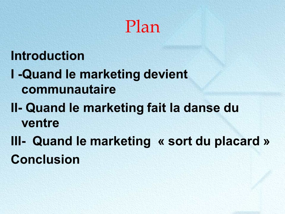 Plan Introduction I -Quand le marketing devient communautaire