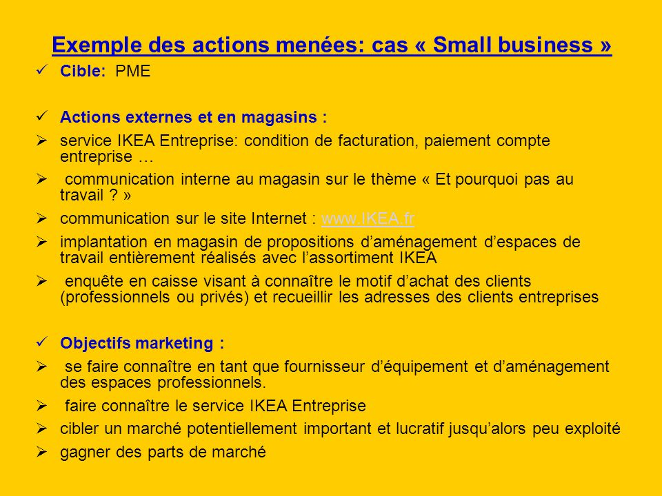 Exemple des actions menées: cas « Small business »