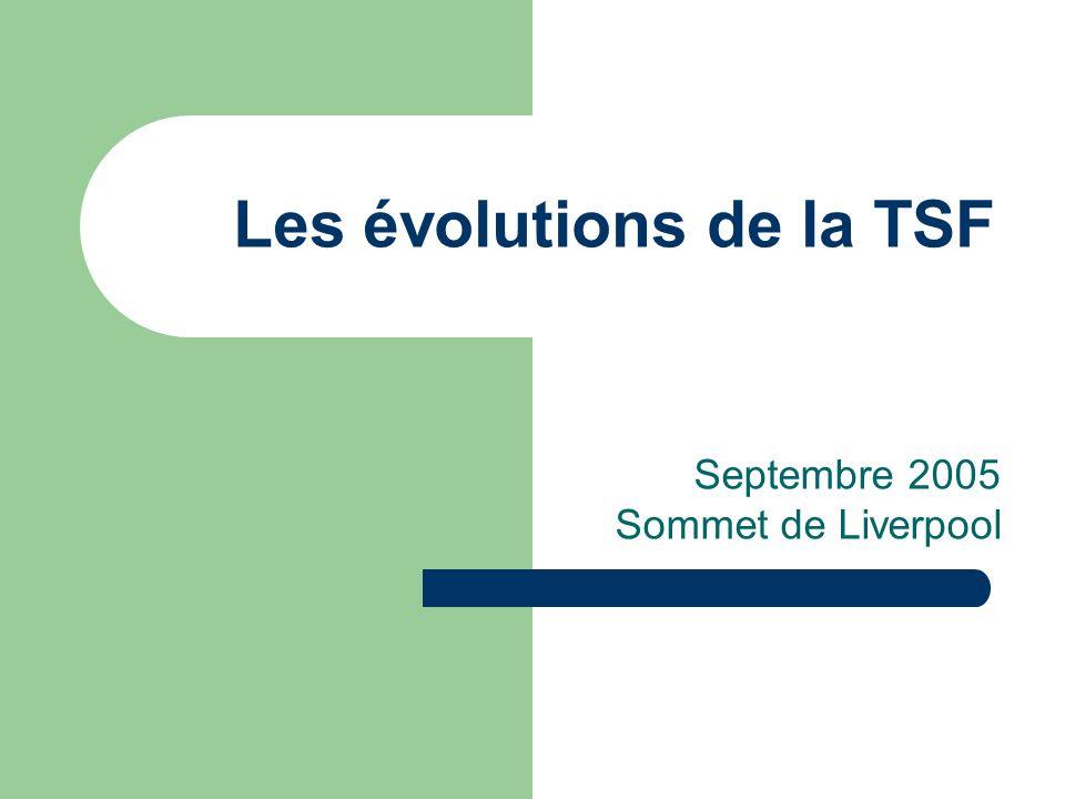 Les évolutions de la TSF