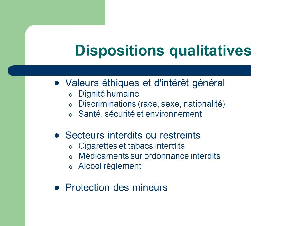 Dispositions qualitatives