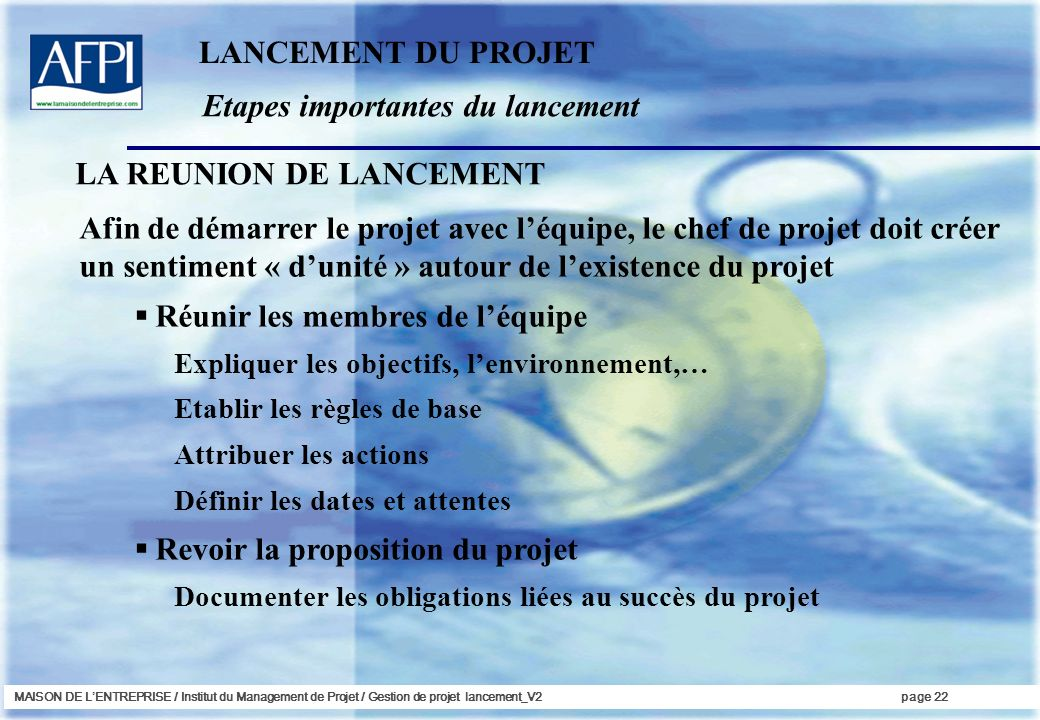 Etapes importantes du lancement