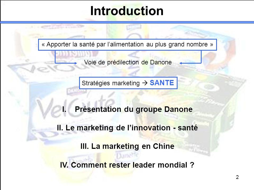 Introduction Présentation du groupe Danone