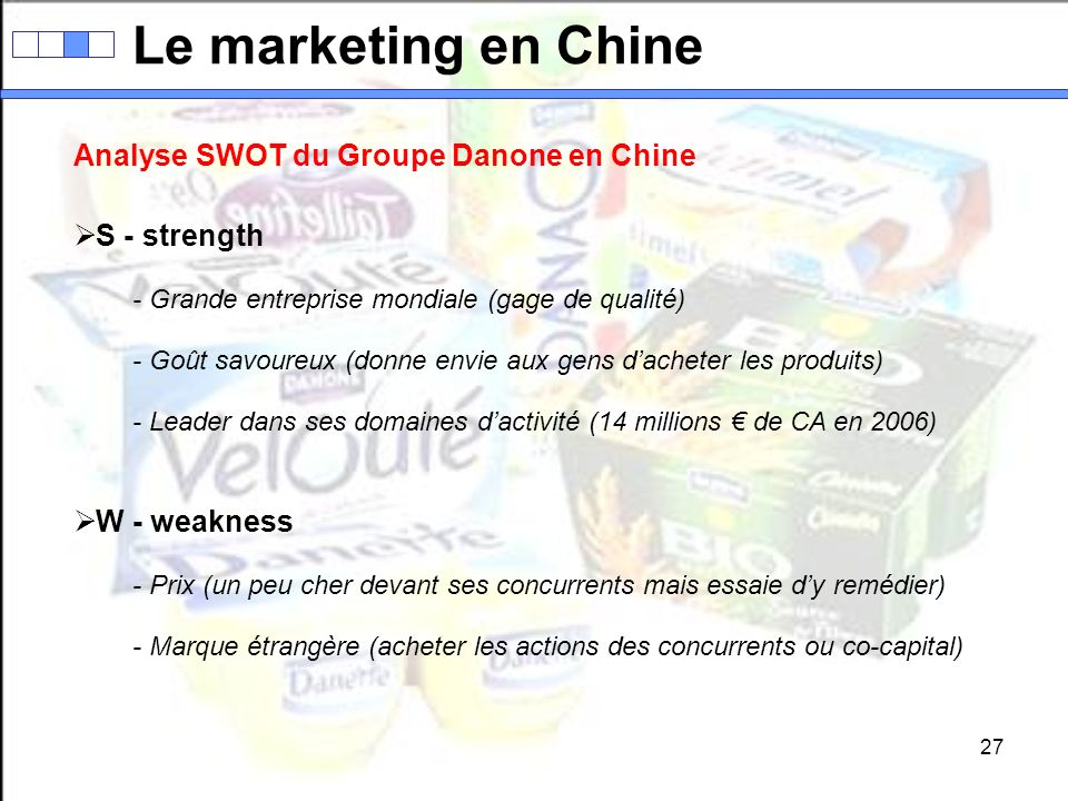 Le marketing en Chine Analyse SWOT du Groupe Danone en Chine