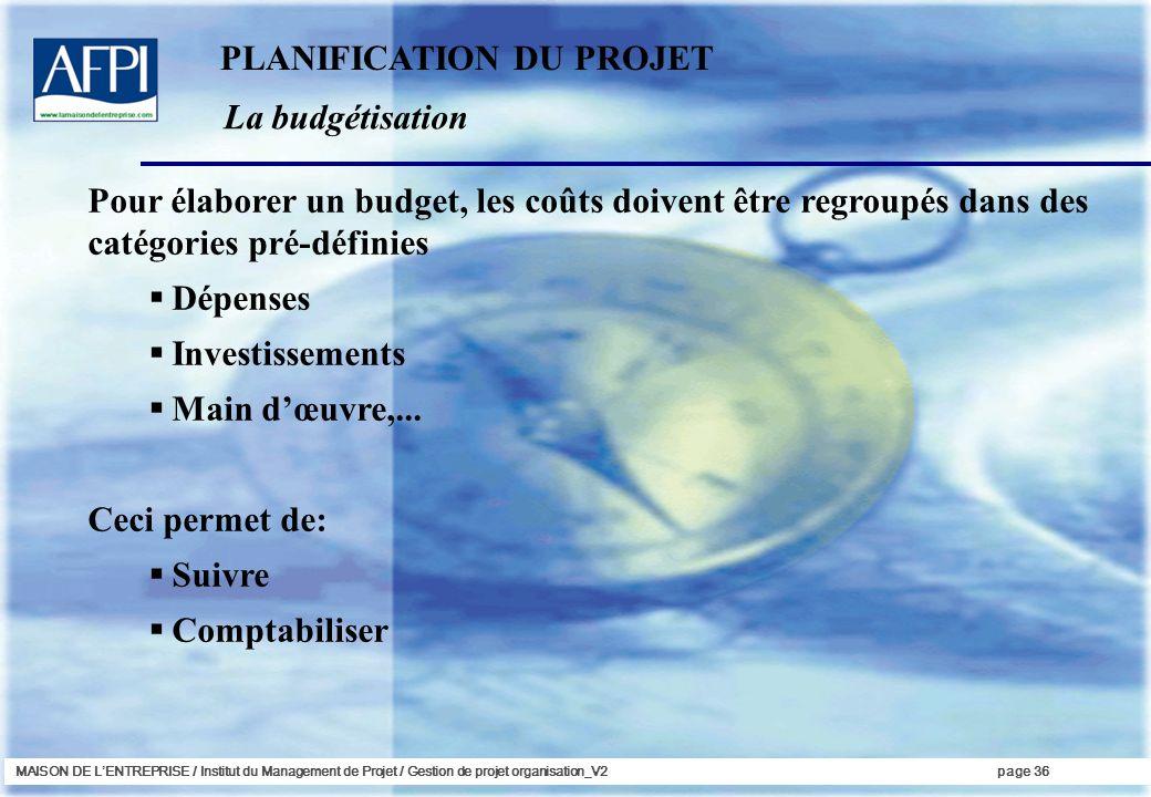 PLANIFICATION DU PROJET La budgétisation