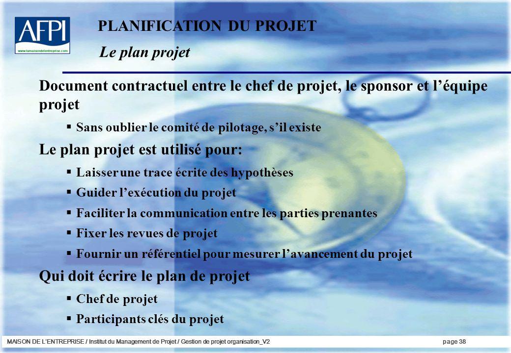 PLANIFICATION DU PROJET Le plan projet