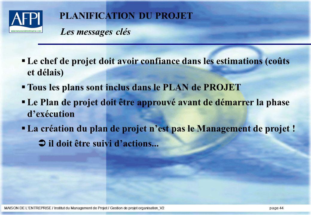 PLANIFICATION DU PROJET Les messages clés