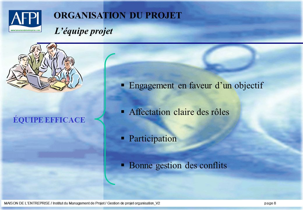 ORGANISATION DU PROJET L'équipe projet