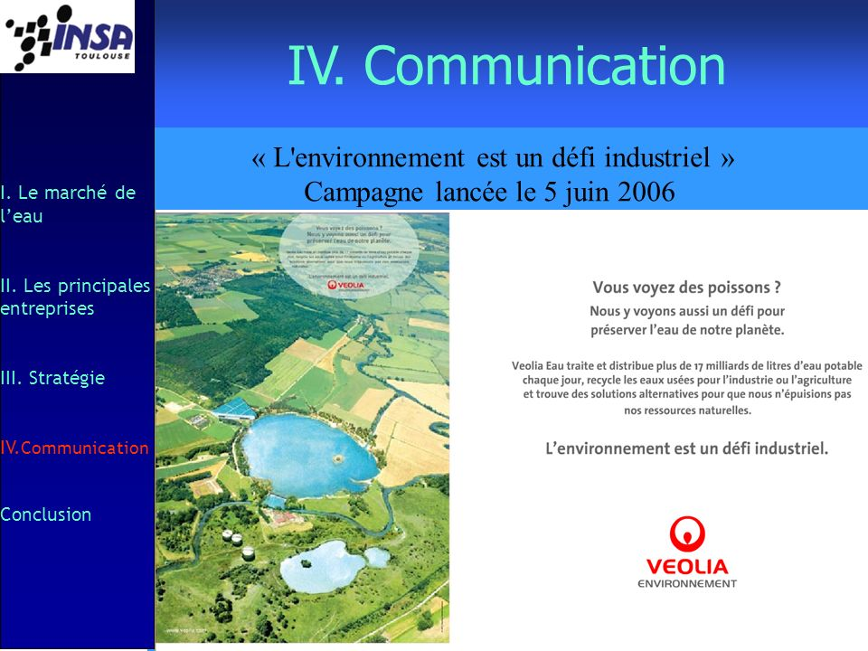 IV. Communication « L environnement est un défi industriel »