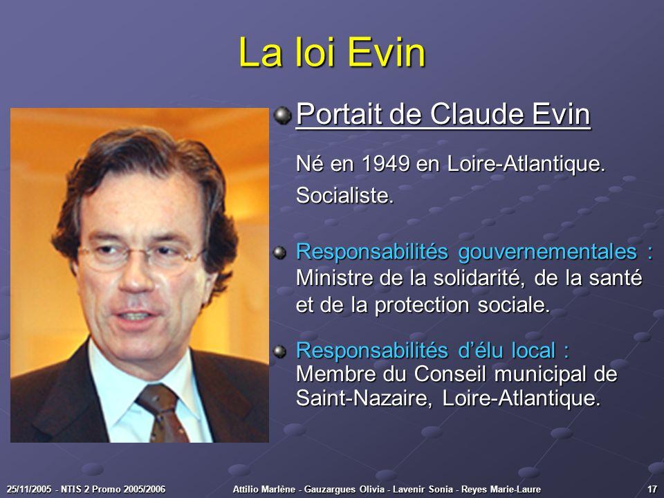 La loi Evin Portait de Claude Evin Né en 1949 en Loire-Atlantique.