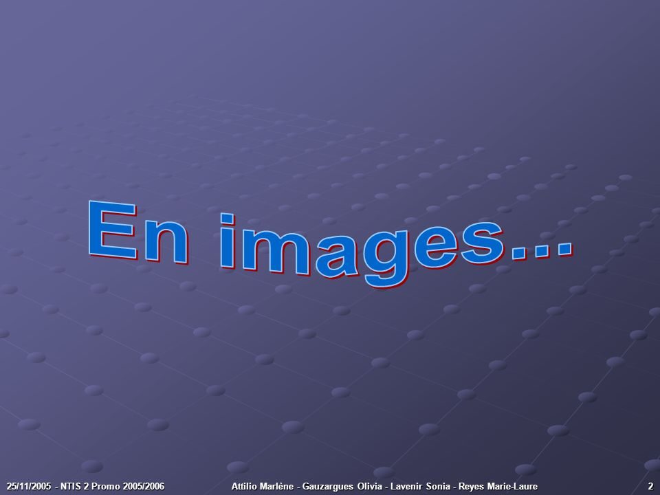 En images... 25/11/2005 - NTIS 2 Promo 2005/2006