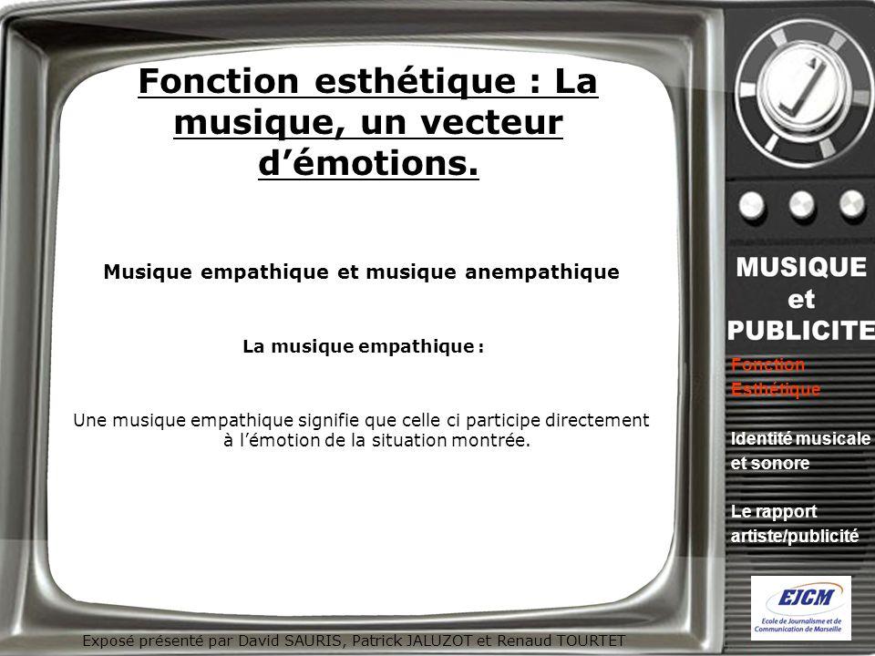 Fonction esthétique : La musique, un vecteur d'émotions.