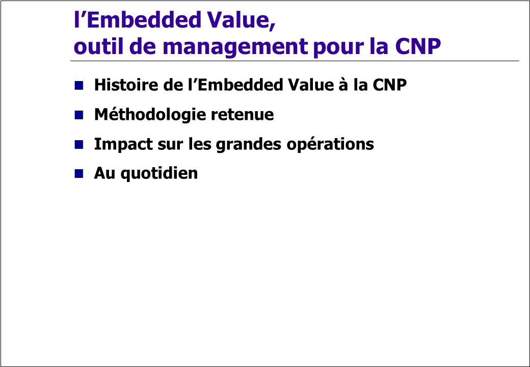 l'Embedded Value, outil de management pour la CNP