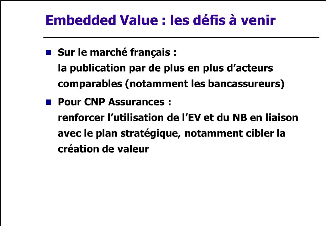 Embedded Value : les défis à venir