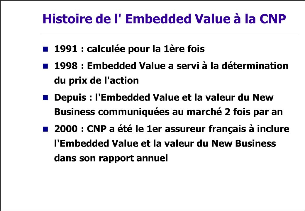 Histoire de l Embedded Value à la CNP