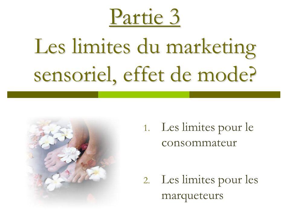 Les limites du marketing sensoriel, effet de mode