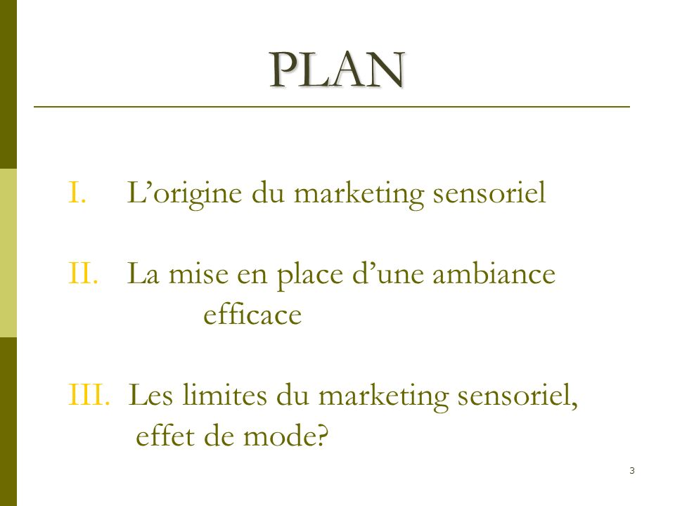 PLAN L'origine du marketing sensoriel