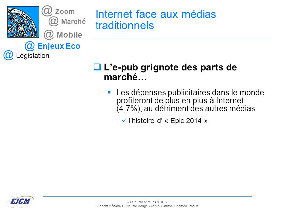 Internet face aux médias traditionnels