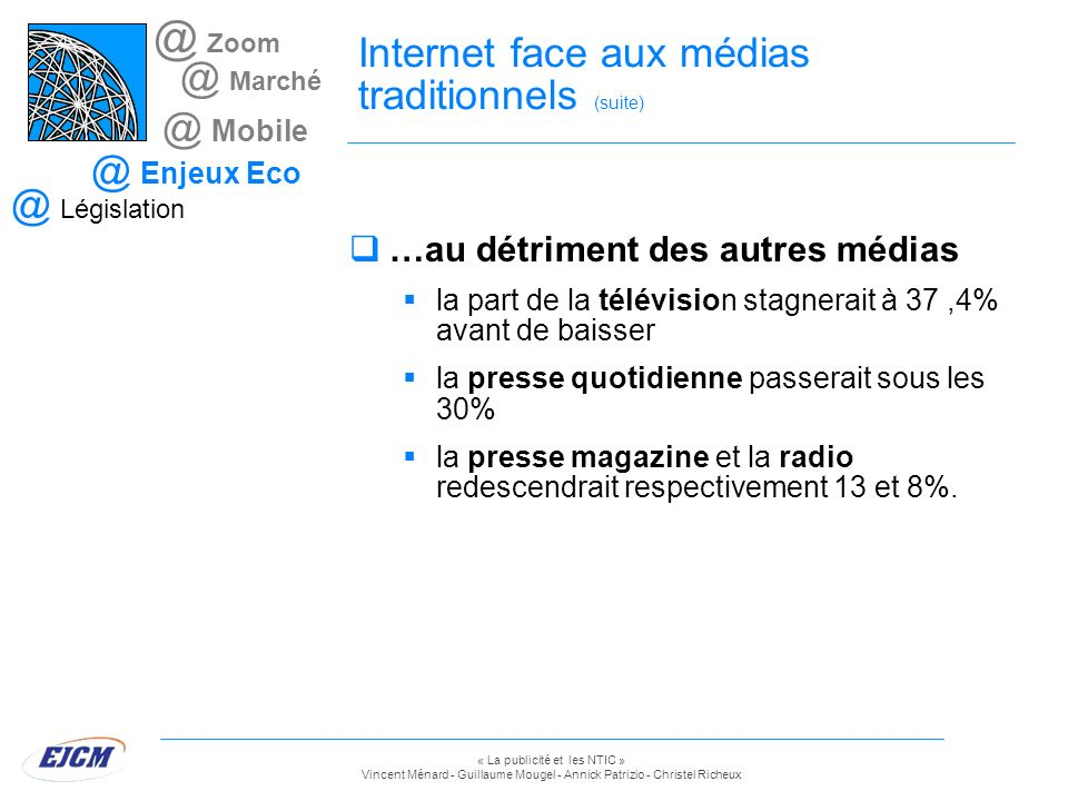 Internet face aux médias traditionnels (suite)