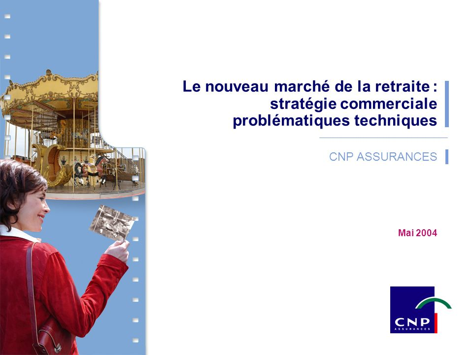 Le nouveau marché de la retraite : stratégie commerciale problématiques techniques