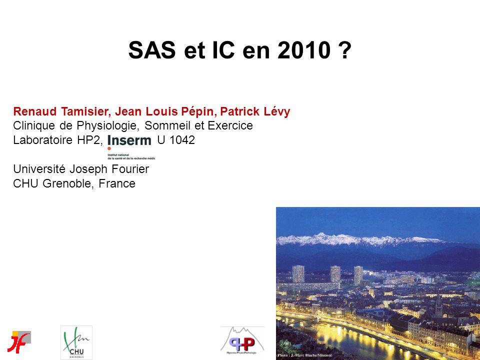 SAS et IC en 2010 Renaud Tamisier, Jean Louis Pépin, Patrick Lévy