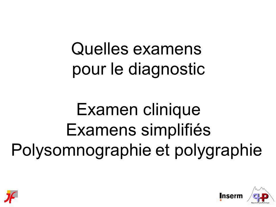 Polysomnographie et polygraphie