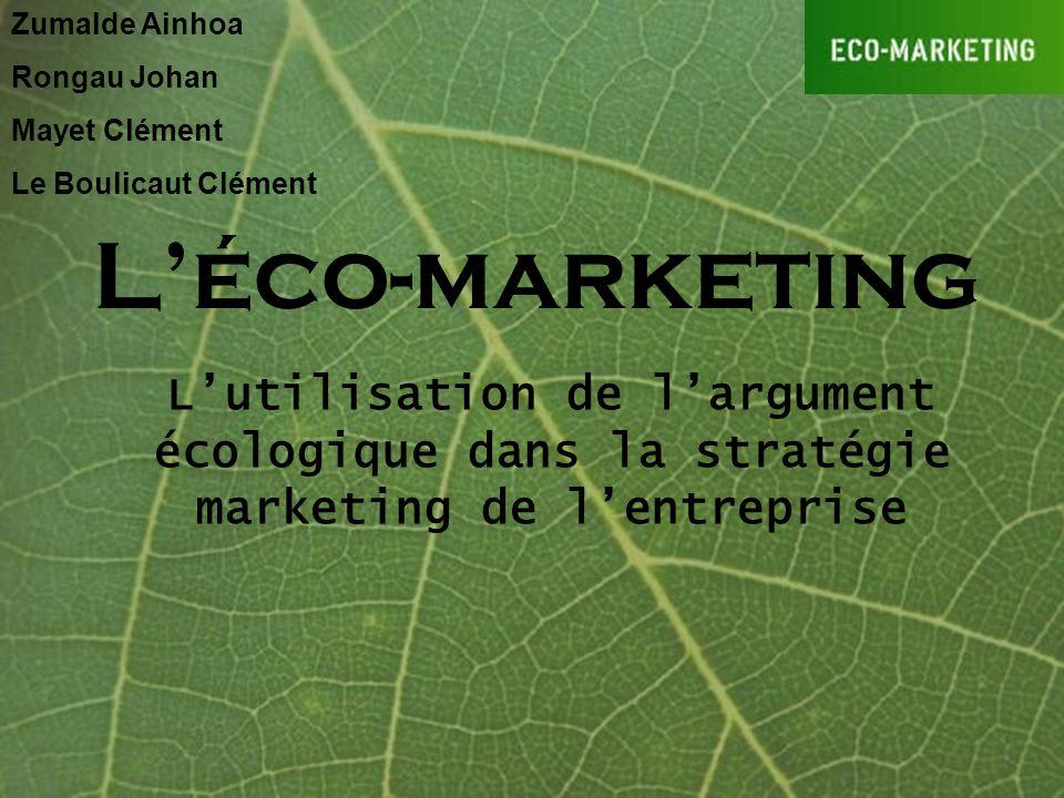 Zumalde AinhoaRongau Johan. Mayet Clément. Le Boulicaut Clément. L'éco-marketing.