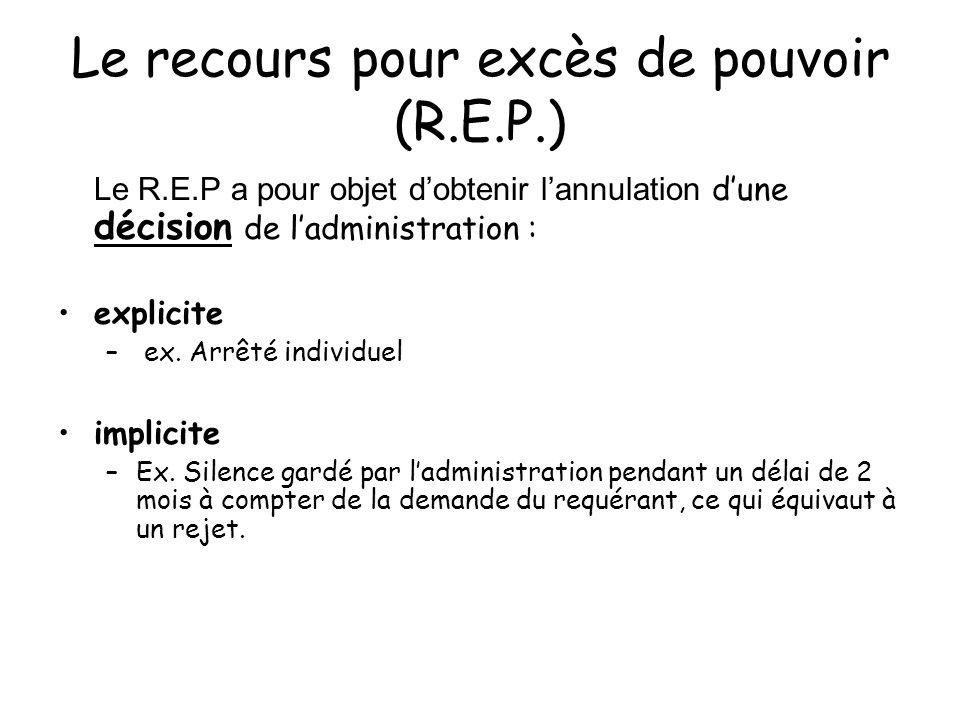 Le recours pour excès de pouvoir (R.E.P.)