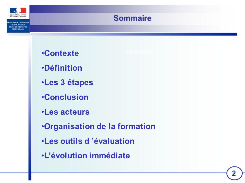 Organisation de la formation Les outils d 'évaluation