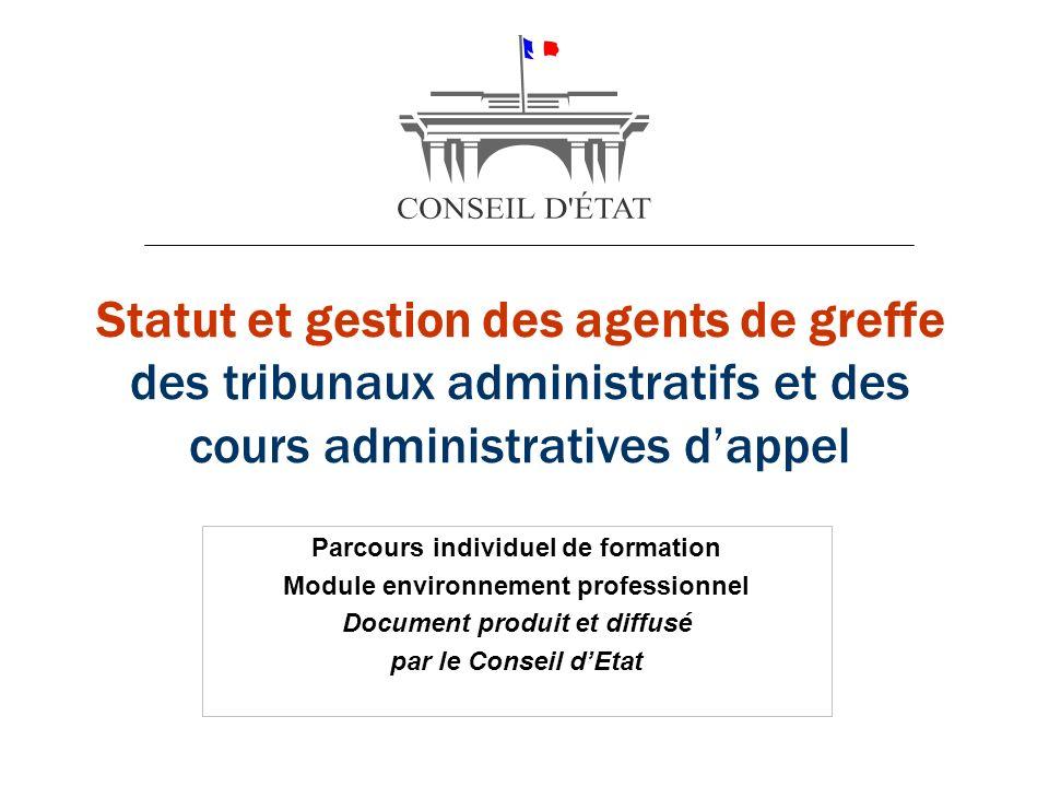 Statut et gestion des agents de greffe des tribunaux administratifs et des cours administratives d'appel