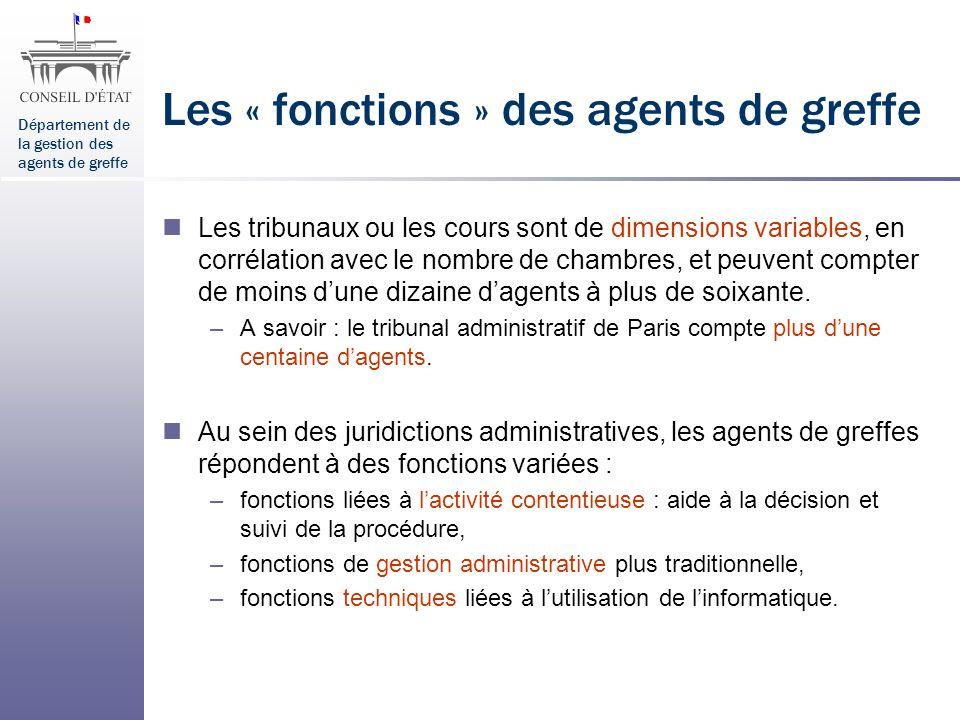 Les « fonctions » des agents de greffe