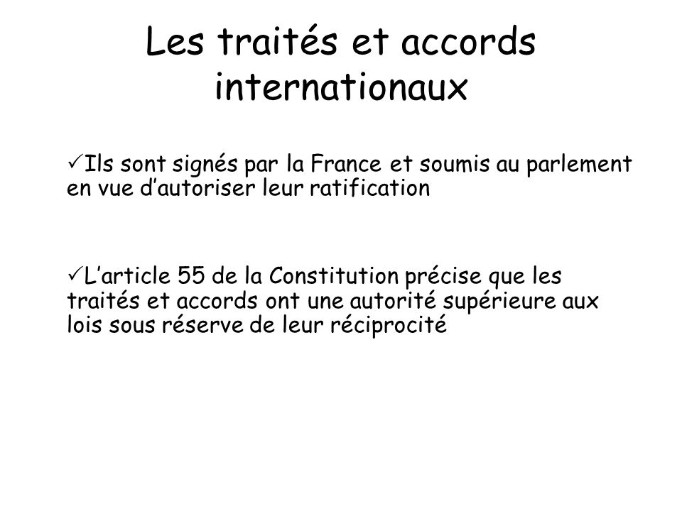 Les traités et accords internationaux