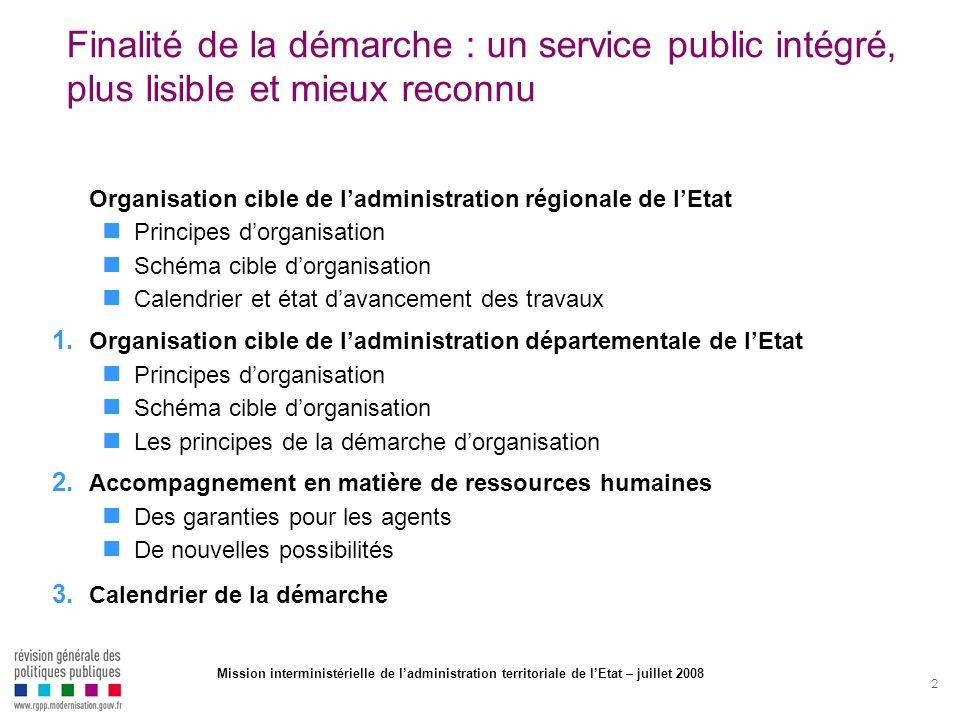 Finalité de la démarche : un service public intégré, plus lisible et mieux reconnu