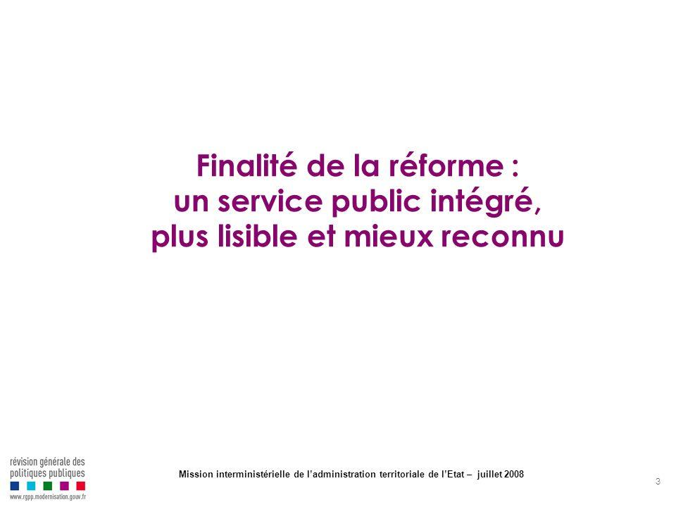 Finalité de la réforme : un service public intégré, plus lisible et mieux reconnu