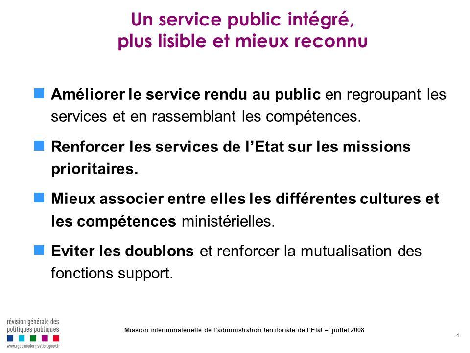 Un service public intégré, plus lisible et mieux reconnu