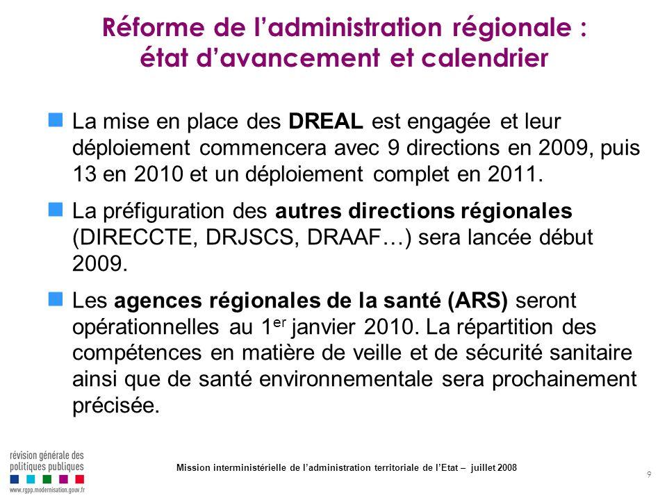 Réforme de l'administration régionale : état d'avancement et calendrier